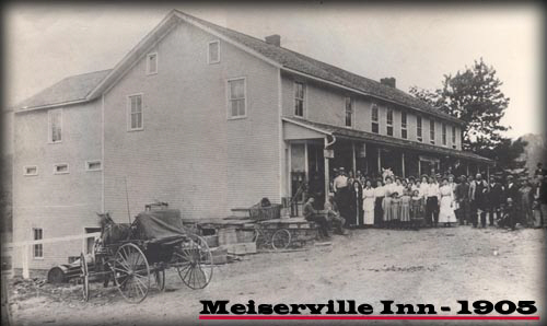 Actual picture of the Meiserville Inn taken in August of 1905
